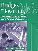 Bridges to Reading  Grades K 3