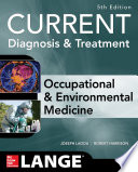 Current Occupational And Environmental Medicine 5 E Book PDF