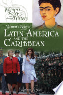 Women s Roles in Latin America and the Caribbean