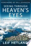 Seeing Through Heaven s Eyes Book