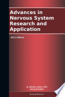 Advances in Nervous System Research and Application  2011 Edition Book