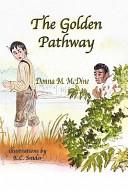 The Golden Pathway
