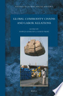 Global Commodity Chains And Labor Relations
