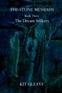 Pdf The Stone Messiahs : Book Three - The Dream Seekers