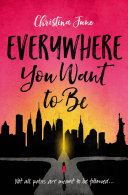 Everywhere You Want to Be