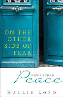 On the Other Side of Fear Book PDF
