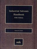 Industrial Solvents Handbook  5th Ed