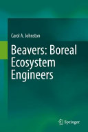 Beavers  Boreal Ecosystem Engineers
