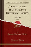 Journal Of The Illinois State Historical Society Vol 12