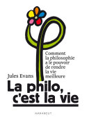 La philo, c'est la vie ! Pdf/ePub eBook