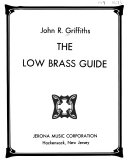 The Low Brass Guide