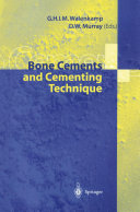 Bone Cements and Cementing Technique