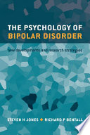 The Psychology of Bipolar Disorder