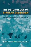 The Psychology of Bipolar Disorder