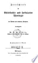Zeitschrift für Philosophie und spekulative Theologie