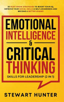 Emotional Intelligence   Critical Thinking Skills For Leadership  2 in 1
