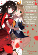 Pdf Seriously Seeking Sister! Ultimate Vampire Princess Just Wants Little Sister; Plenty of Service Will Be Provided! Telecharger
