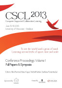 The Computer Supported Collaborative Learning (CSCL) Conference 2013, Volume 1