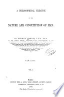 A Philosophical Treatise on the Nature and Constitution of Man
