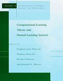 Computational Learning Theory and Natural Learning Systems: Intersections between theory and experiment