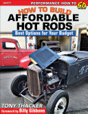 How to Build Affordable Hot Rods