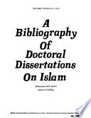 A Bibliography of Doctoral Dissertations on Islam