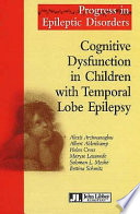 Cognitive Dysfunction in Children with Temporal Lobe Epilepsy Book