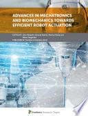 Advances in Mechatronics and Biomechanics towards Efficient Robot Actuation