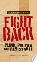 Fight Back  : Punk, Politics and Resistance