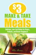 3 Make And Take Meals