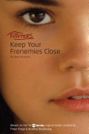 The Fosters: Keep Your Frenemies Close