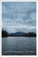 link to American melancholy : poems in the TCC library catalog