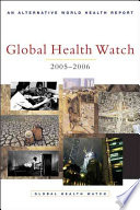 Global Health Watch 2005 06