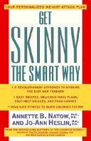 Get Skinny the Smart Way