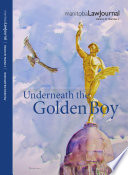 Manitoba Law Journal Underneath The Golden Boy 2017 Volume 40 2