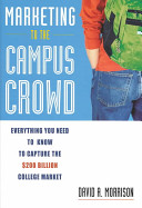 Marketing to the Campus Crowd