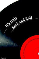 It s Only Rock and Roll