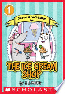 Scholastic Reader Level 1  The Ice Cream Shop