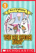 Scholastic Reader Level 1: The Ice Cream Shop