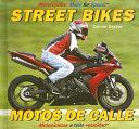 Street Bikes / Motos de calle
