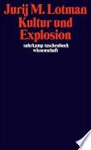 Kultur und Explosion