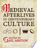 Medieval Afterlives In Contemporary Culture Book