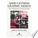 User-Centred Graphic Design