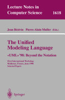 """The Unified Modeling Language. """"UML""""'98: Beyond the Notation"""