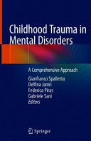 Childhood Trauma in Mental Disorders