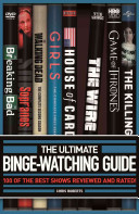 The Ultimate Binge-Watching Guide: 100 of the Best Shows Reviewed and Rated!