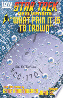 Star Trek  New Visions  What Pain It is to Drown Book