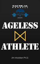 Tactical Barbell Presents: Ageless Athlete