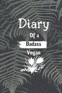 Diary of a Badass Vegan Book