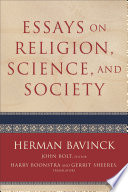 Essays on Religion  Science  and Society
